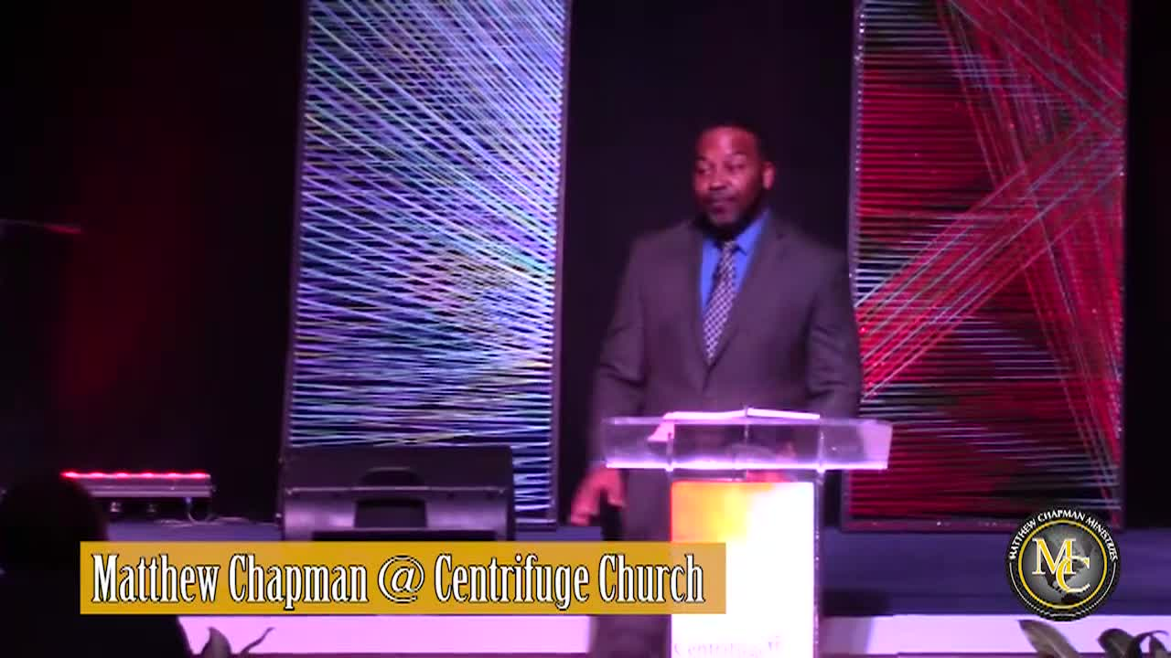 Matthew Chapman  - At Centrifuge Church