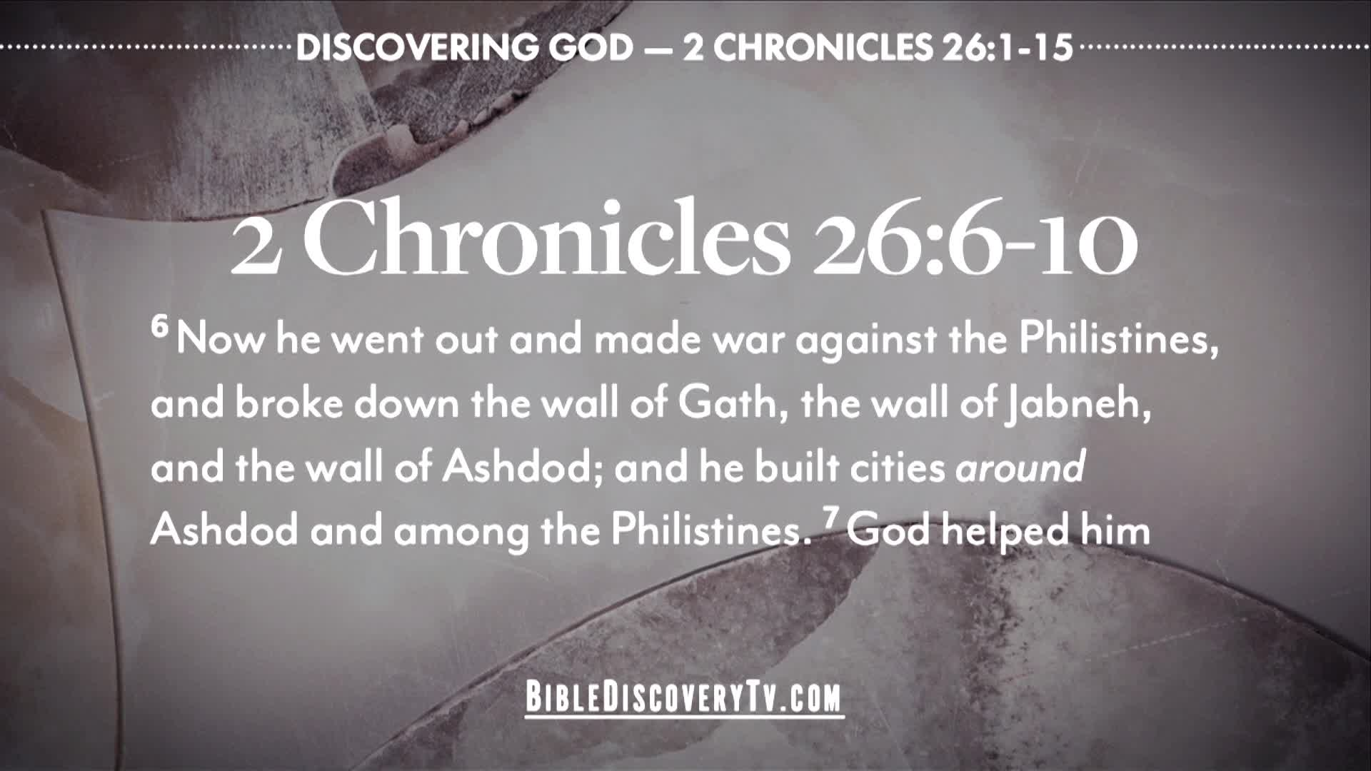 Bible Discovery - 2 Chronicles 26 A Good King Sort Of