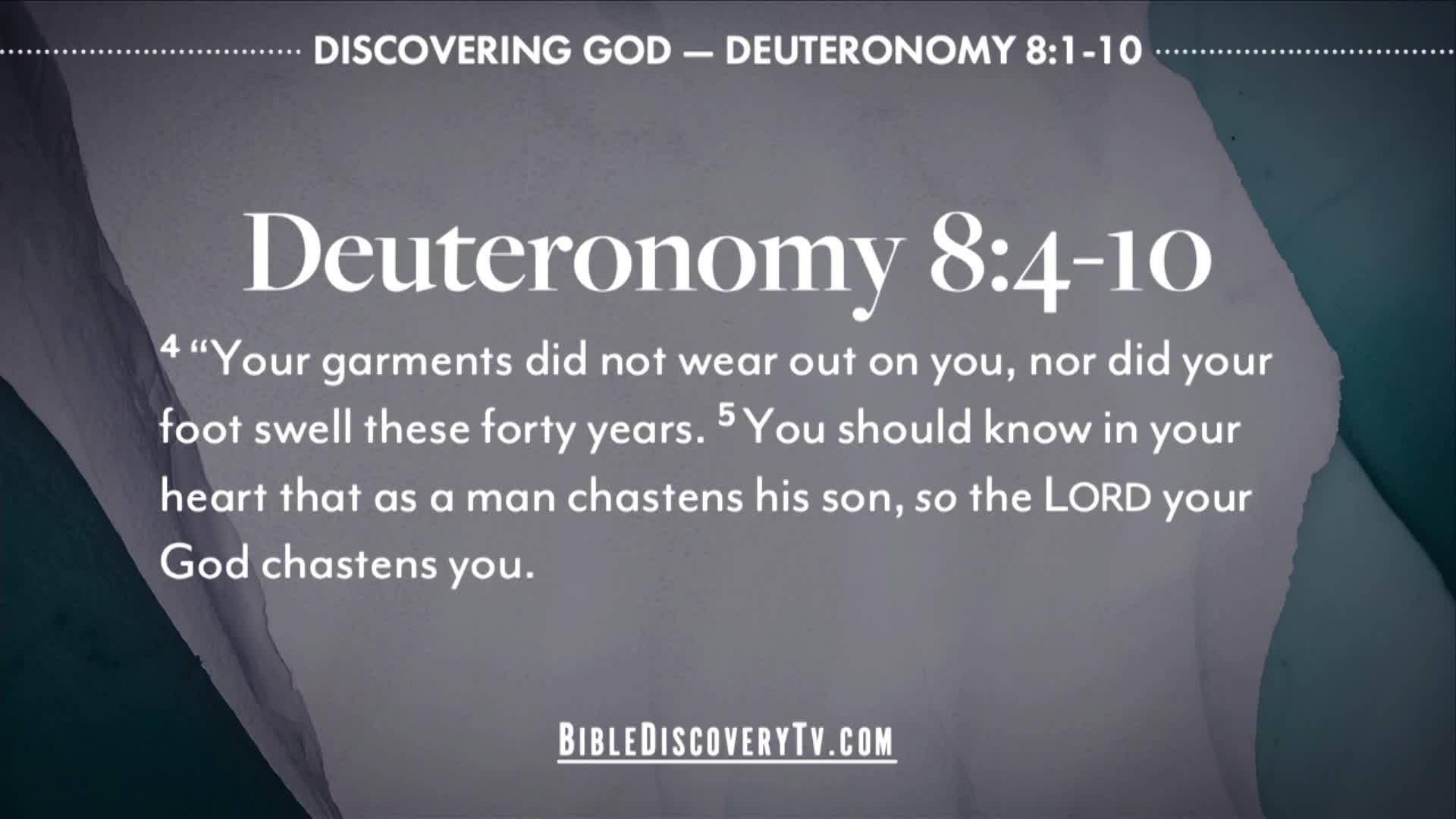 Bible Discovery - Deuteronomy 8 God Gave Us Purpose