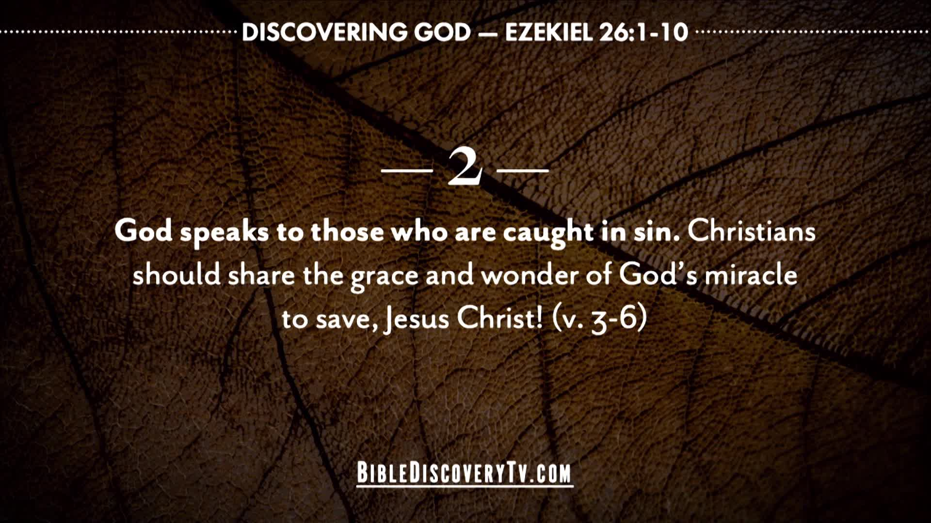 Bible Discovery - Ezekiel 26 No Time to Rejoice Tyre