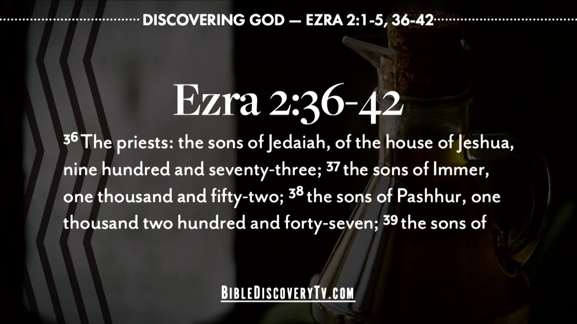 Bible Discovery - Ezra 2 The Separated Ones
